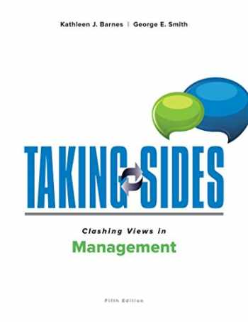 9781259873454-1259873455-Taking Sides: Clashing Views in Management