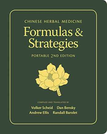 9780939616831-0939616831-Chinese Herbal Medicine: Formulas & Strategies (Portable 2nd Edition)