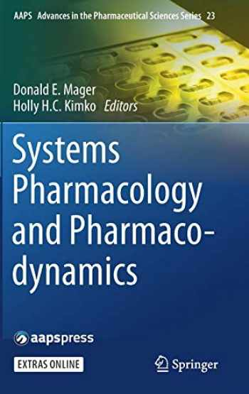 9783319445328-3319445324-Systems Pharmacology and Pharmacodynamics (AAPS Advances in the Pharmaceutical Sciences Series (23))