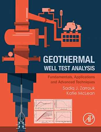 9780128192665-0128192666-Geothermal Well Test Analysis: Fundamentals, Applications and Advanced Techniques