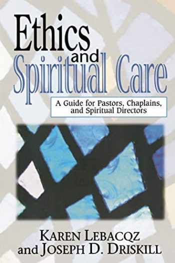 9780687071562-0687071569-Ethics and Spiritual Care: A Guide for Pastors and Spiritual Directors