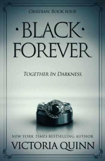 9781547047512-1547047518-Black Forever (Obsidian Book 4) (Volume 4)