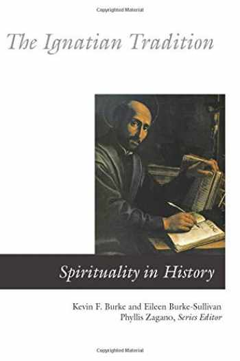 9780814619131-0814619134-The Ignatian Tradition (Spirituality In History)