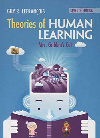9781108484633-1108484638-Theories of Human Learning: Mrs Gribbin's Cat