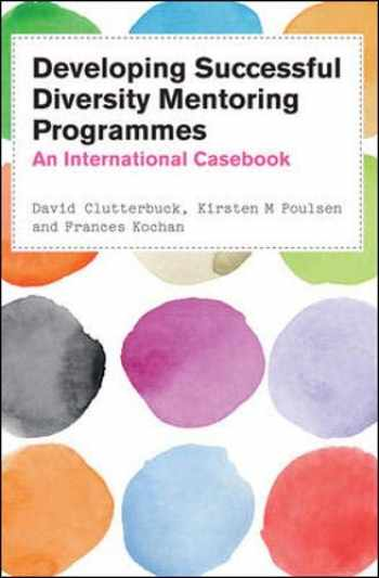 9780335243884-0335243886-Developing Successful Diversity Mentoring Programmes: An International Casebook
