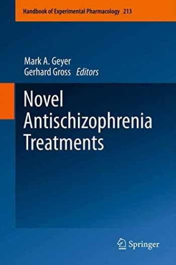 9783642257575-3642257577-Novel Antischizophrenia Treatments (Handbook of Experimental Pharmacology (213))