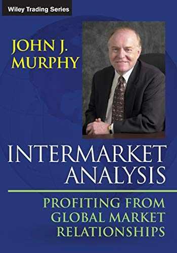 9781118571606-1118571606-Intermarket Analysis: Profiting from Global Market Relationships