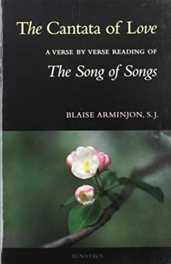 9780898701883-0898701880-The Cantata of Love: A Verse by Verse Reading of the Song of Songs