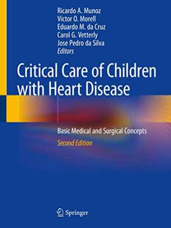 9783030218690-3030218694-Critical Care of Children with Heart Disease: Basic Medical and Surgical Concepts