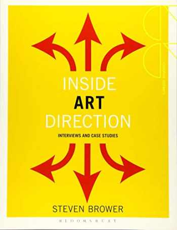 9781472569103-1472569105-Inside Art Direction: Interviews and Case Studies (Creative Careers)