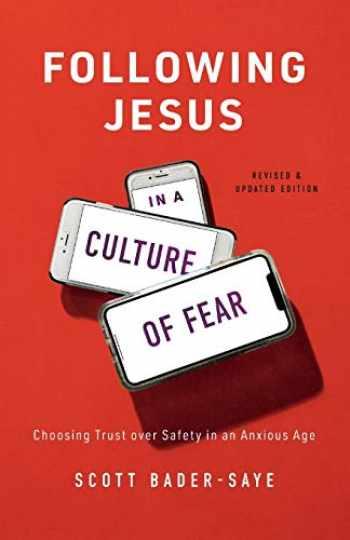 9781587434525-1587434520-Following Jesus in a Culture of Fear