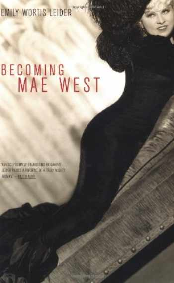 9780306809514-0306809516-Becoming Mae West