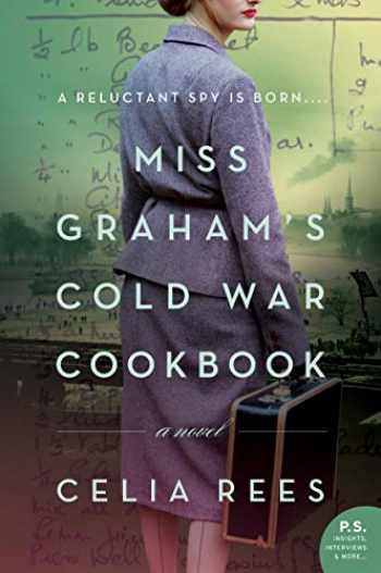 9780062938015-0062938010-Miss Graham's Cold War Cookbook: A Novel