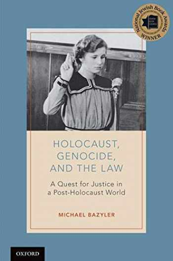 9780190664039-0190664037-Holocaust, Genocide, and the Law: A Quest for Justice in a Post-Holocaust World