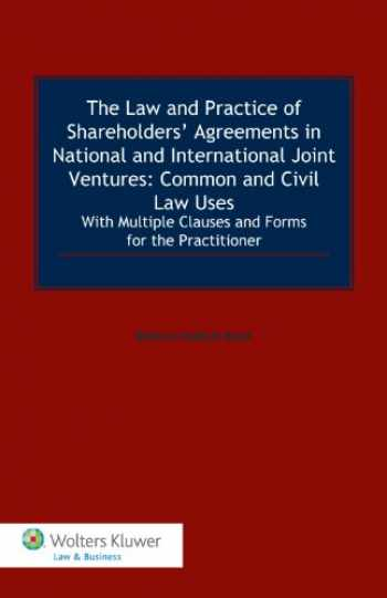 9789041147677-9041147675-The Law and Practice of Shareholders' Agreements in National and International Joint Ventures: Common and Civil Law Uses.
