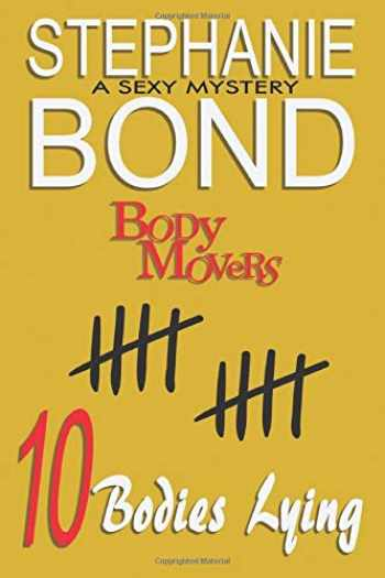 9781945002144-194500214X-10 Bodies Lying: A Body Movers book