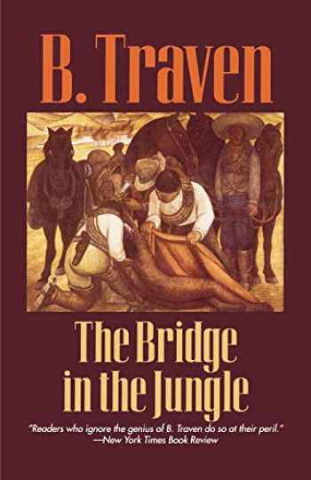 9781566630634-1566630630-The Bridge in the Jungle (Jungle Novels)