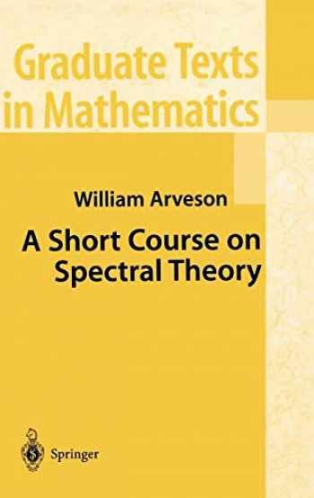 9780387953007-0387953000-A Short Course on Spectral Theory (Graduate Texts in Mathematics (209))