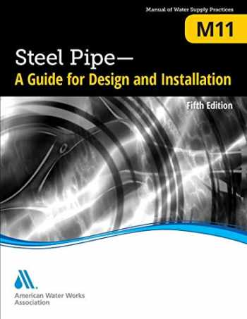 9781625762092-1625762097-M11 Steel Pipe: A Guide for Design and Installation, Fifth Edition