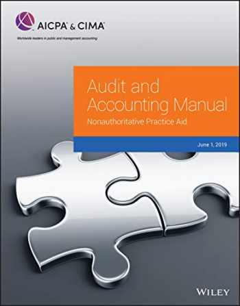 9781950688005-1950688003-Audit and Accounting Manual: Nonauthoritative Practice Aid, 2019 (AICPA)
