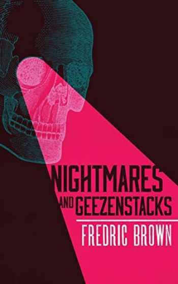 9781941147795-1941147798-Nightmares and Geezenstacks