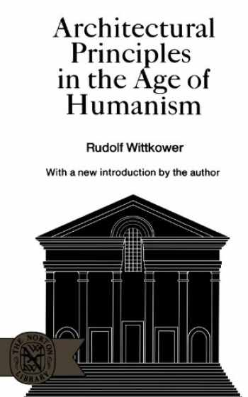 9780393005998-0393005992-Architectural Principles in the Age of Humanism