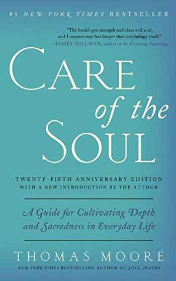 9780062415677-0062415670-Care of the Soul, Twenty-fifth Anniversary Ed: A Guide for Cultivating Depth and Sacredness in Everyday Life