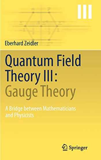 9783642224201-3642224202-Quantum Field Theory III: Gauge Theory: A Bridge between Mathematicians and Physicists
