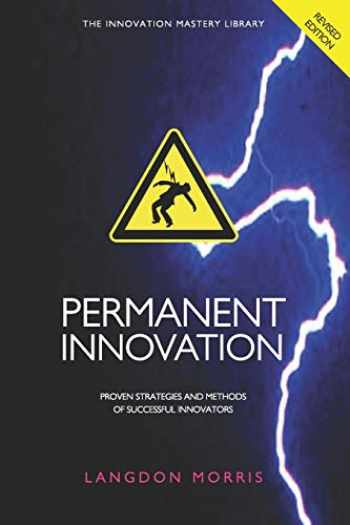 9780615522845-061552284X-Permanent Innovation, Revised Edition: Proven Strategies and Methods of Successful Innovators (The Innovation Mastery Library)