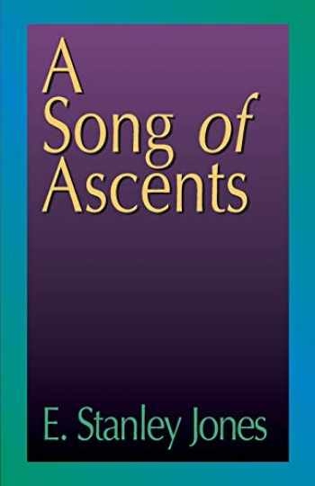 9780687097920-0687097924-A Song of Ascents: A Spiritual Autobiography