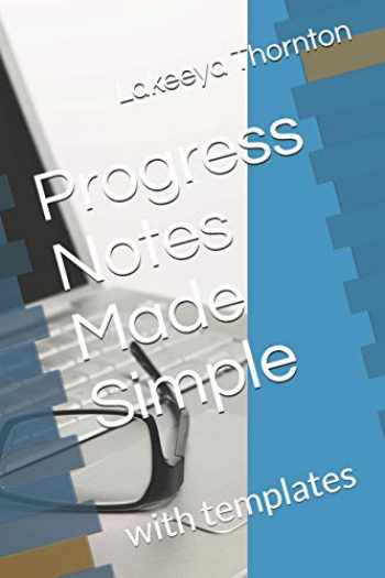 9781070707754-1070707759-Progress Notes Made Simple: with templates