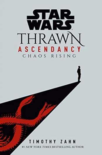 9780593157688-0593157680-Star Wars: Thrawn Ascendancy (Book I: Chaos Rising) (Star Wars: The Ascendancy Trilogy)
