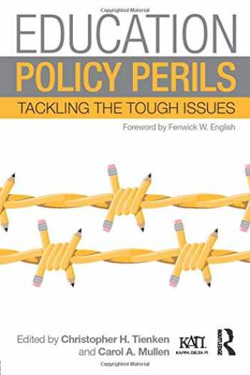 9781138898196-1138898198-Education Policy Perils: Tackling the Tough Issues (Kappa Delta Pi Co-Publications)