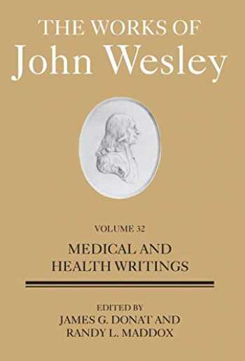 9781501859014-1501859013-The Works of John Wesley Volume 32: Medical and Health Writings