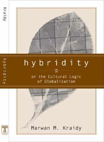 9781592131440-1592131441-Hybridity: The Cultural Logic of Globalization