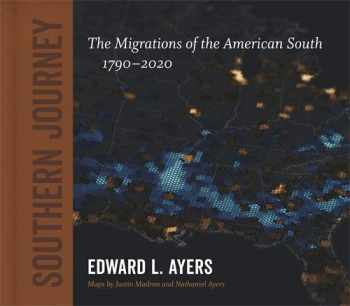 9780807173015-0807173010-Southern Journey: The Migrations of the American South, 1790–2020 (Walter Lynwood Fleming Lectures in Southern History)