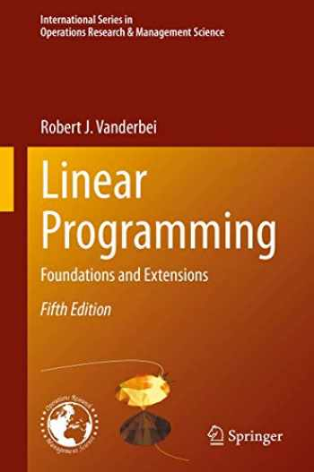 9783030394141-303039414X-Linear Programming: Foundations and Extensions (International Series in Operations Research & Management Science (285))