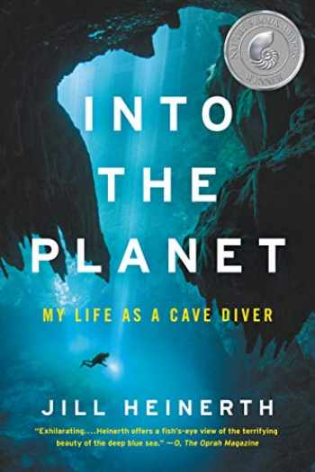 9780062691552-0062691554-Into the Planet: My Life as a Cave Diver
