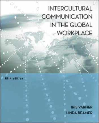 9780073377742-0073377740-Intercultural Communication in the Global Workplace