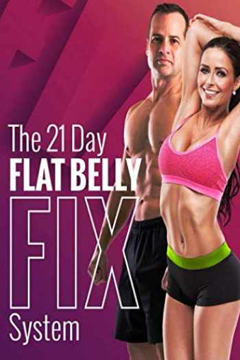 9781092776936-1092776931-The 21 Day Flat Belly Fix System: Simple Secrets to Losing Weight