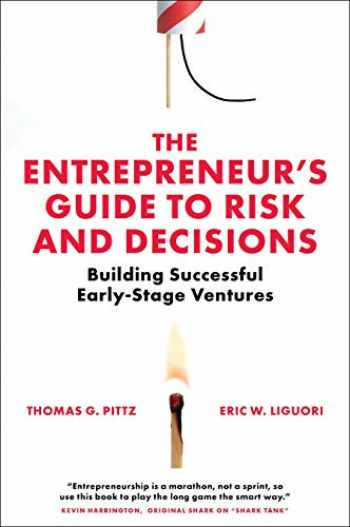 9781838678746-1838678743-The Entrepreneur's Guide to Risk and Decisions: Building Successful Early-stage Ventures