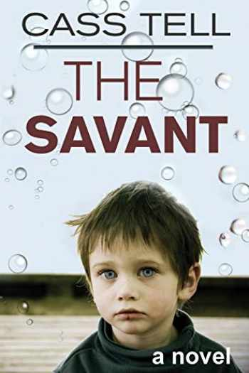 9781938367380-1938367383-The Savant - a novel