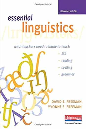 9780325050935-0325050937-Essential Linguistics, Second Edition: What Teachers Need to Know to Teach ESL, Reading, Spelling, and Grammar