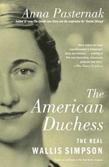 9781501198458-1501198459-The American Duchess: The Real Wallis Simpson