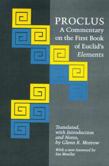 9780691020907-0691020906-Proclus: A Commentary on the First Book of Euclid's Elements