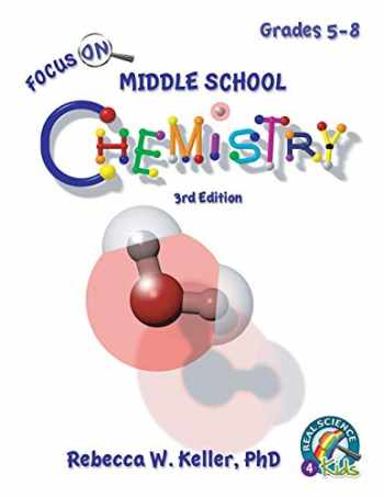 9781941181515-1941181511-Focus On Middle School Chemistry Student Textbook 3rd Edition