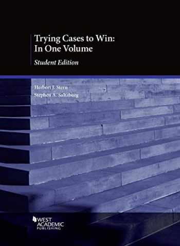 9781642429923-1642429929-Trying Cases to Win: In One Volume, Student Edition (American Casebook Series)