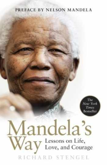 9780307460684-0307460681-Mandela's Way: Lessons on Life, Love, and Courage