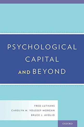 9780199316472-0199316473-Psychological Capital and Beyond