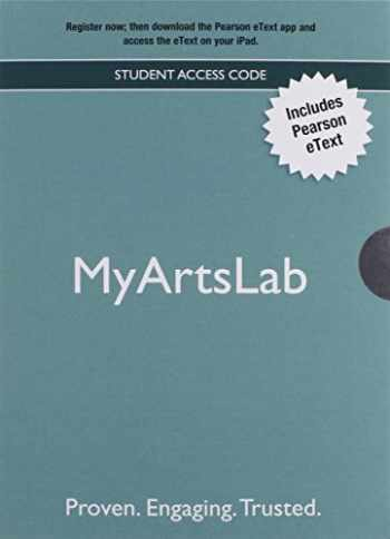9780205206568-0205206565-NEW MyLab Arts with Pearson eText -- Valuepack Access Card